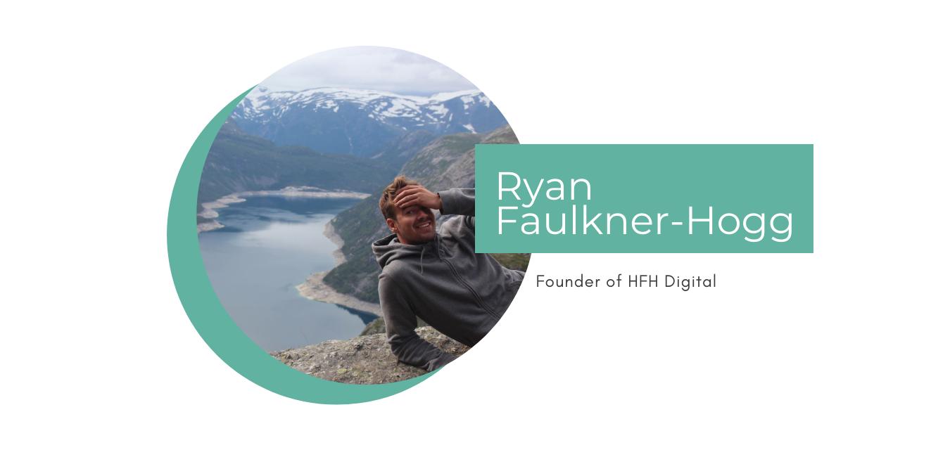 Ryan founder of HFH Digital